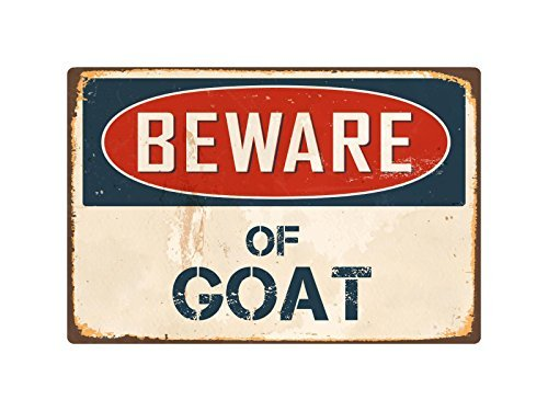 Beware Of Goat 8 x 12 Aluminum Sign Metal Signs Vintage Road Signs Tin Plates Signs Decorative Plaque bienternary