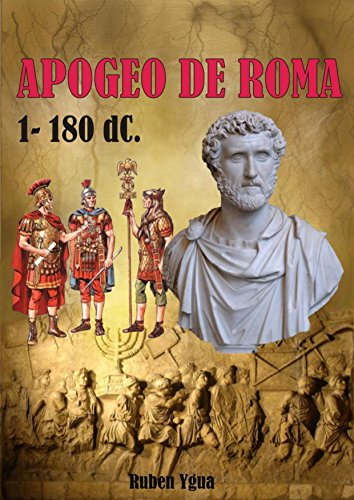 APOGEO DE ROMA (Spanish Edition)