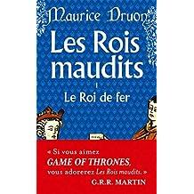 ROIS MAUDITS (LES) T.01 : LE ROI DE FER