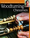 Woodturning Chessmen (darlow's Woodturning Series)-Mike Darlow