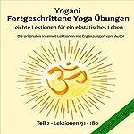 Leichte Lektionen für ein ekstatisches Leben (Fortgeschrittene Yoga Übungen 2)    Yogani