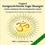Leichte Lektionen für ein ekstatisches Leben (Fortgeschrittene Yoga Übungen 2) |  Yogani
