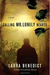 Calling Mr. Lonely Hearts: A Novel