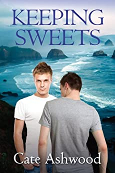 Keeping Sweets (Newport Boys Book 1) by [Ashwood, Cate]