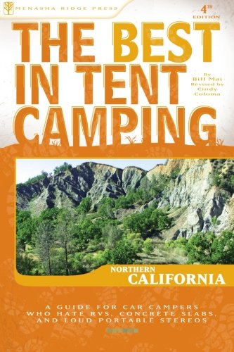 The Best in Tent Camping: Northern California (Best Tent - California Tent