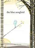 img - for The Blue Songbird book / textbook / text book