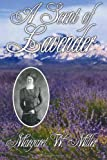 A Scent of Lavender, Margaret Miller, 1461176743