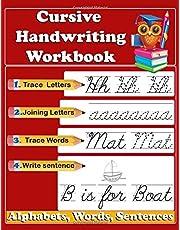 Cursive Handwriting Workbook: Writing Practice Book Or Cursive Writing Books For Kids Beginners