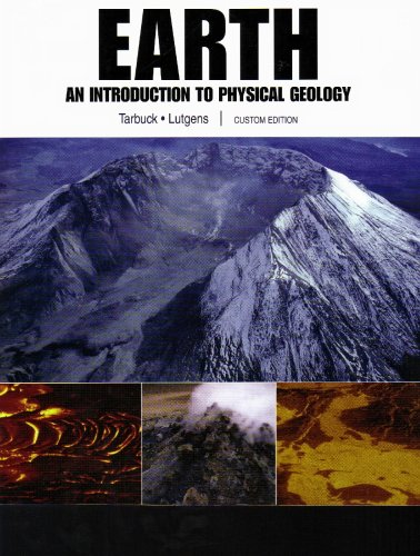 Earth: An Introduction to Physical Geology, Custom Edition pdf epub