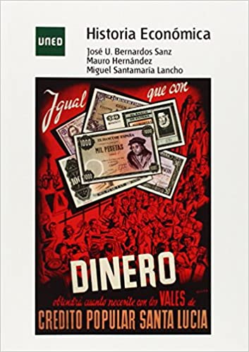 Historia Económica GRADO de José Ubaldo BERNARDOS SANZ 30 sep 2014 Tapa blanda: Amazon.es: Libros