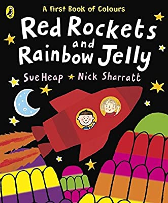 Red Rockets and Rainbow Jelly by Heap, Sue, Sharratt, Nick - Amazon.ae