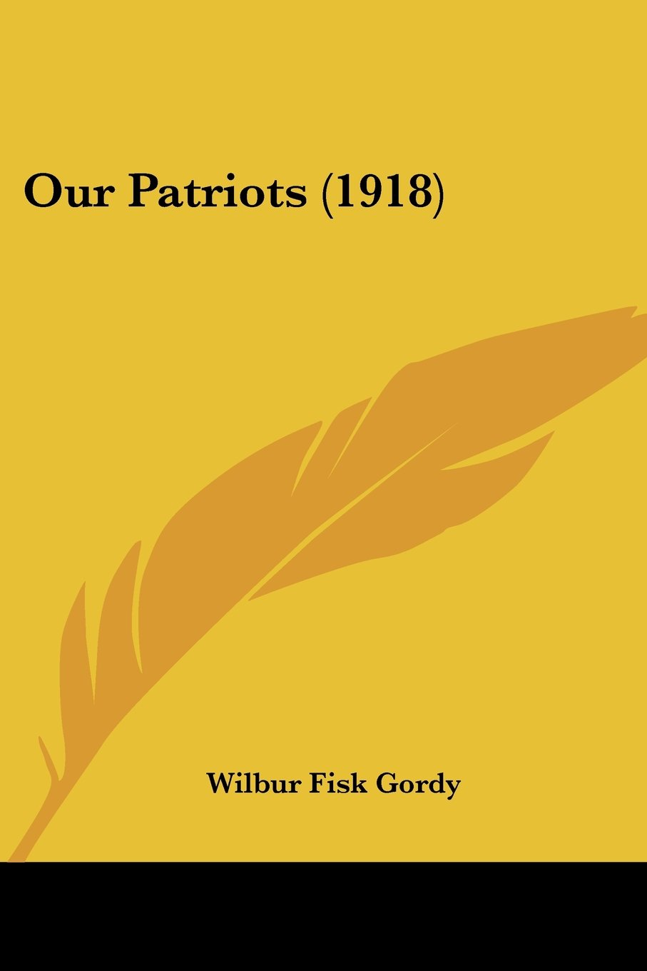Read Online Our Patriots (1918) ebook