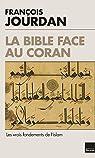La Bible face au Coran par Jourdan