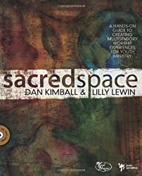 Sacred Space: A Hands-On Guide to Creating Multisensory Worship Experiences for Youth Ministry (Soul Shaper)