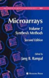 Microarrays Vol. 1 : Synthesis Methods, , 1588295893