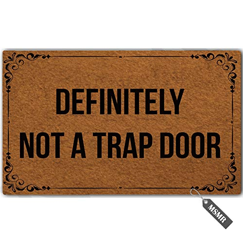 (MsMr Funny Door Mat Entrance Floor Mat Definitely Not A Trap Door Non-Slip Doormat Welcome Mat 23.6 inch by 15.7 inch Machine Washable Non-Woven Fabric)