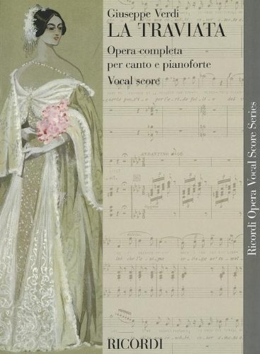 La Traviata: Full Score by Giuseppe Verdi (Composer) (1-Oct-2000) ()