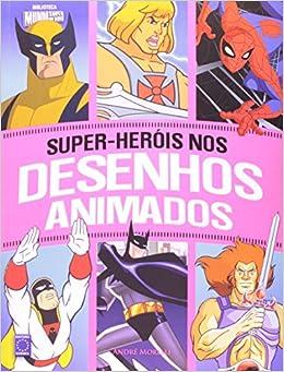 Super Herois Nos Desenhos Animados Amazon Com Br