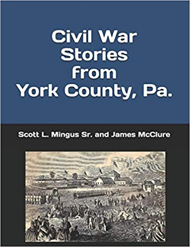 Civil War Stories from York County
