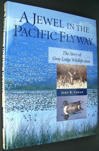 A jewel in the Pacific Flyway: The story of Gray Lodge Wildlife Area