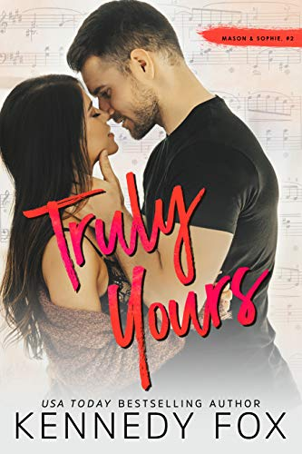 Truly Yours (Mason & Sophie duet Book 2)