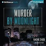 Murder by Moonlight: Dick Moonlight, Book 5   Vincent Zandri