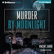 Murder by Moonlight: Dick Moonlight, Book 5 | Vincent Zandri