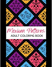 Mexican patterns adult colouring book - unique patterns of traditional Mexican food and items