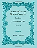 img - for Bladen County, North Carolina, Tax Lists: 1775 through 1789, Volume II - book / textbook / text book