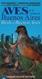 img - for Birds of Buenos Aires / Aves de la Ciudad de Buenos Aires. (Spanish Edition) book / textbook / text book