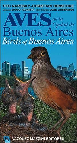 Birds of Buenos Aires / Aves de la Ciudad de Buenos Aires ...