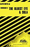 Download The Bluest Eye and Sula (Cliffs Notes) in PDF ePUB Free Online