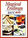 Magical Endings from Cool Whip and Jell-O., Kraft Foods Company Staff, 0785370854