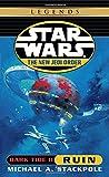 Dark Tide II: Ruin (Star Wars: The New Jedi Order, Book 3)