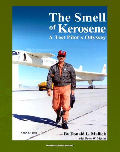 Lunar Vehicle - The Smell of Kerosene: A Test Pilot's Odyssey - NASA Research Pilot Stories, XB-70 Tragic Collision, M2-F1 Lifting Body, YF-12 Blackbird, Apollo LLRV Lunar Landing Research Vehicle (NASA SP-4108)