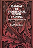 img - for Manual of Traditional Wood Carving book / textbook / text book