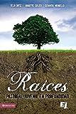 Raíces: Pastoral juvenil en profundidad (Especialidades Juveniles) (Spanish Edition)