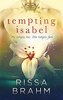 Tempting Isabel (Paradise South Book 1) by [Brahm, Rissa]