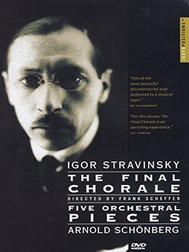 (Igor Stravinsky: The Final Chorale/Five Orchestral Pieces)