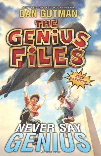 The Genius Files #2: Never Say Genius by Gutman, Dan [2012] pdf epub