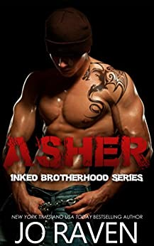 Asher (Inked Brotherhood Book 1) by [Raven, Jo]