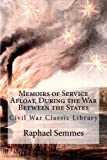img - for Memoirs of Service Afloat, During the War Between the States: Civil War Classic Library book / textbook / text book