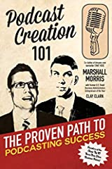 Do you have the perfect topic for a podcast, but do not know where to start? Welcome to Podcast 101.          Written by Amazon.com Best-seller Marshall Morris and former US Small Business Administration Entrepreneur of the Ye...