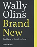 img - for Brand New: The Shape of Brands to Come book / textbook / text book