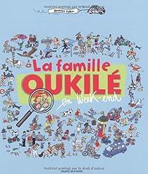 La famille Oukilé en week-end par Veillon