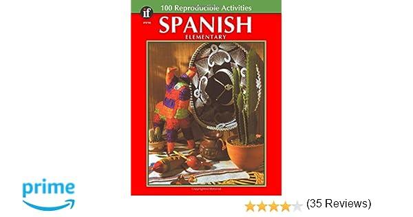 Amazon.com: Spanish, : Elementary ( 100 Reproducible Activities ...