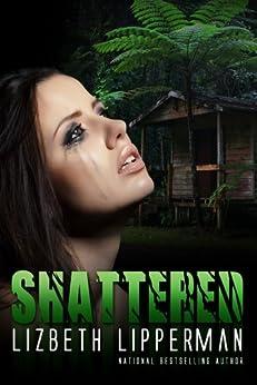 Shattered by [Lipperman, Lizbeth]