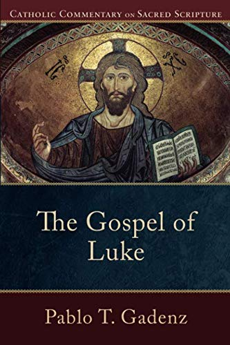 Gospel of Luke (Catholic Commentary on Sacred Scripture)