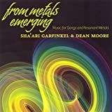 From Metals Emerging by Sha'Ari Garfinkel & Dean Moore