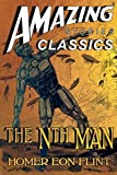 img - for The Nth Man: The Controversial SF Classic: A Novel of the Transhuman (Amazing Stories Classics) book / textbook / text book